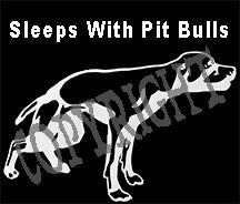 Sleeps With Pit Bulls
