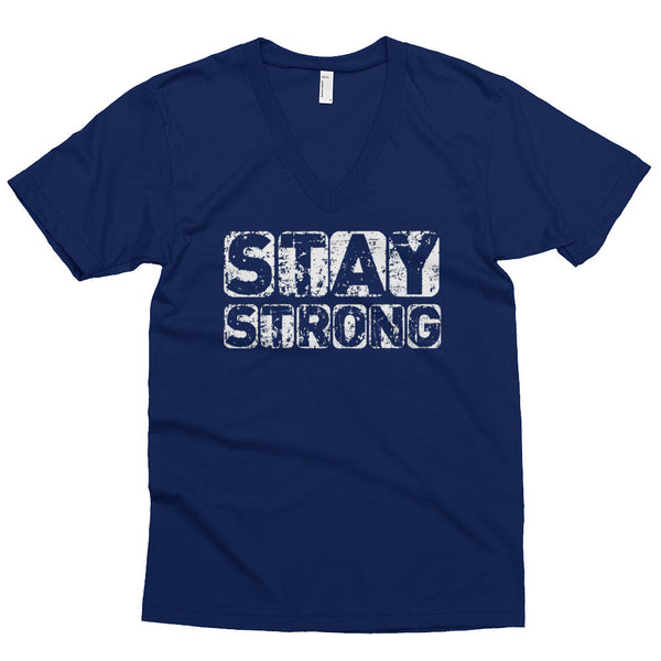 Stay Strong V-Neck Shirt