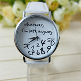watch with I'm late anyway on face - white leather strap