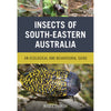Insects of South-Eastern Australia - Roger Farrow