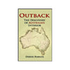 Outback - The Discovery of Australia's Interior by Derek Parker