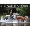 High Country Cattlemen by Melanie Faith Dove