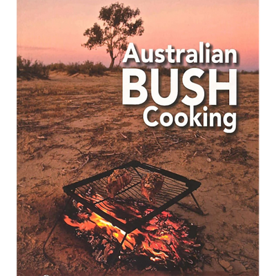 Australian Bush Cooking by Cathy Savage
