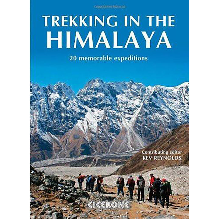Trekking In The Himalaya - 20 Memorable Expeditions