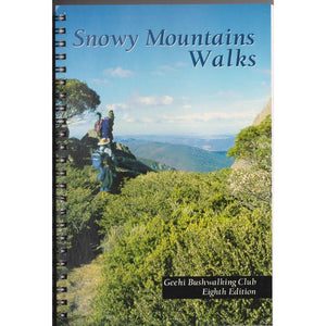 Snowy Mountains Walks - Geehi Bushwalking Club