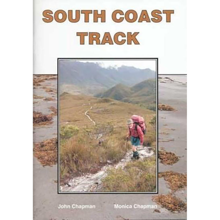 South Coast Track 2nd Edition Guide Book by John Chapman Monica Chapman