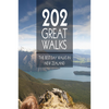 202 Great Walks - The Best Day Walks In New Zealand