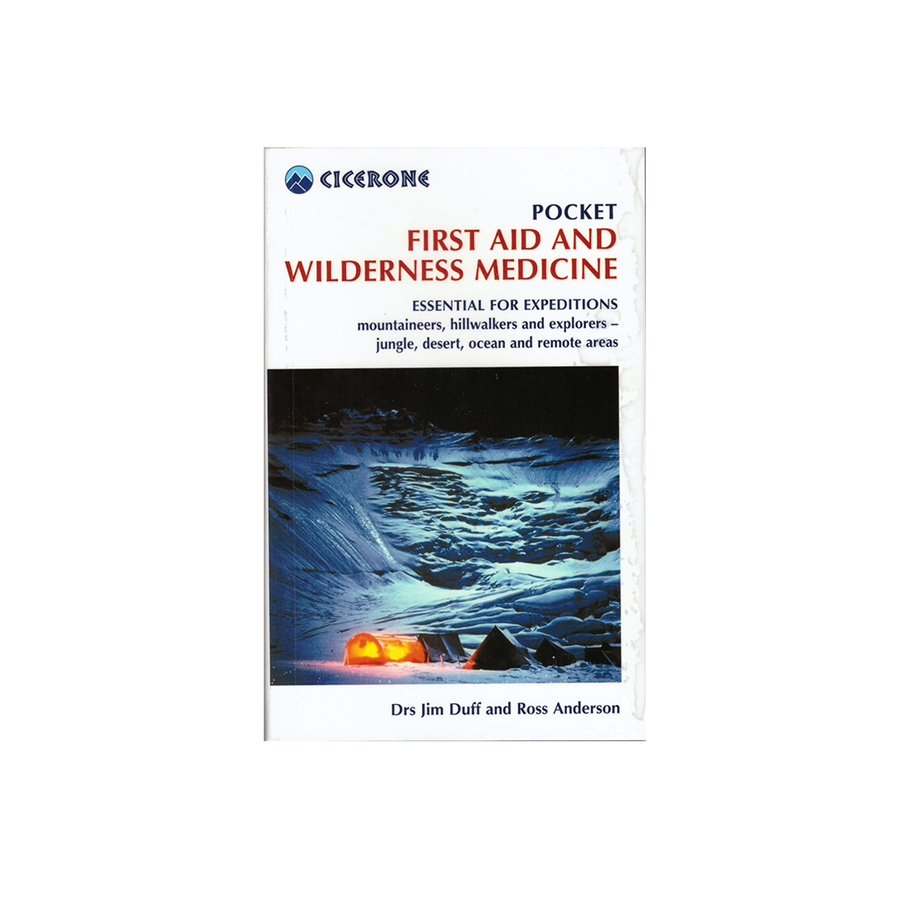 Pocket First Aid and Wilderness Medicine (Cicerone)