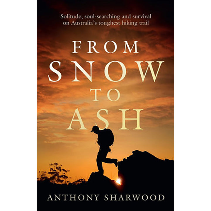 From Snow to Ash- Walking the AAWT