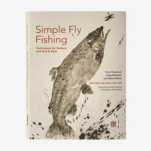 Patagonia Simple Fly Fishing: Techniques for Tenkara and Rod & Reel (Revised Second Edition) - cover