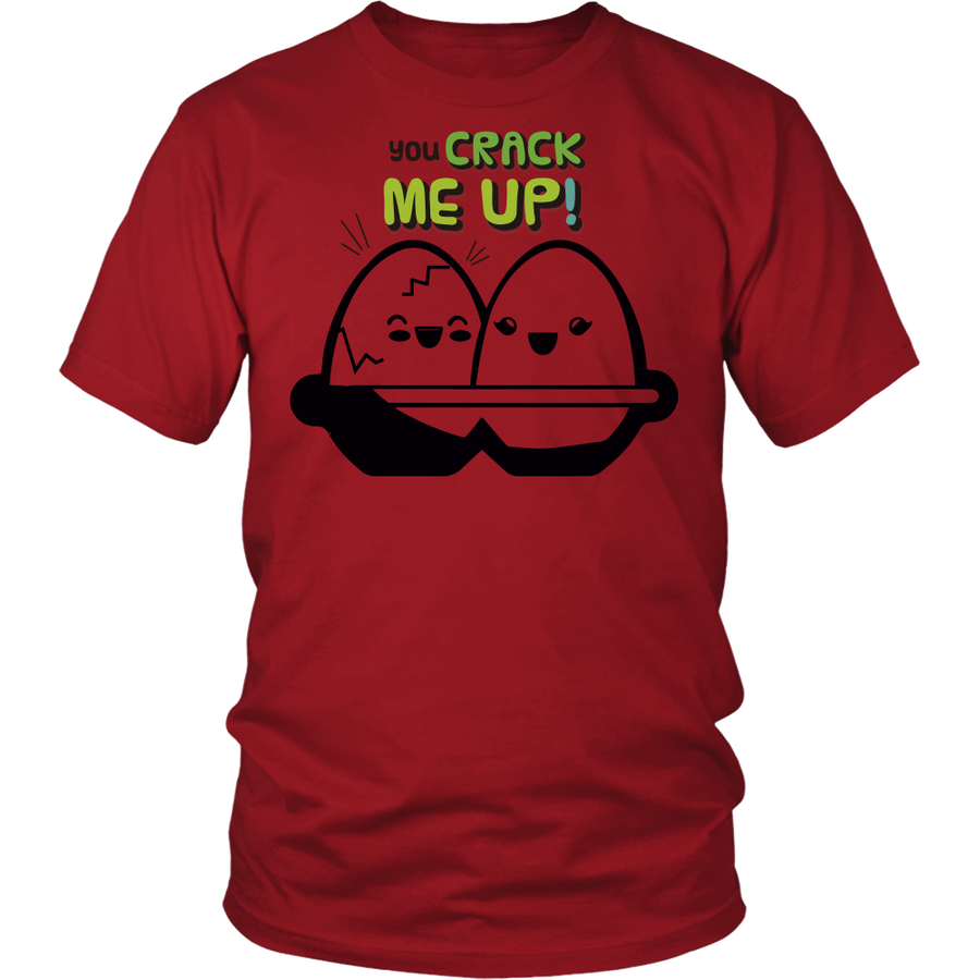 You Crack me Up - District Unisex Shirt