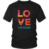 Love is my religion - Shirts