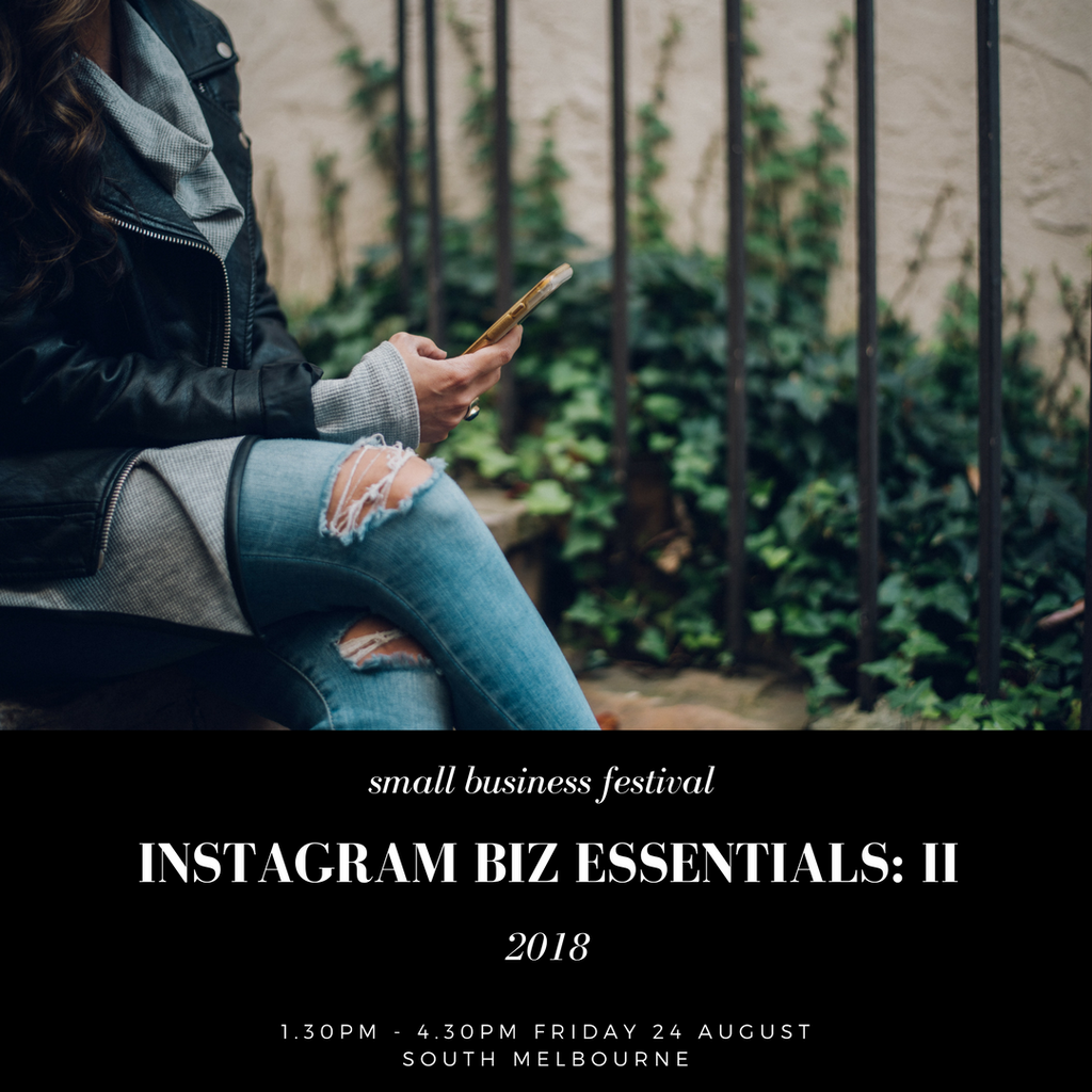 2018 Small Business Festival - Instagram Biz Essentials: II