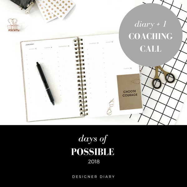 2018 Diary Days of Possible Unique Designer Diary with personal coaching