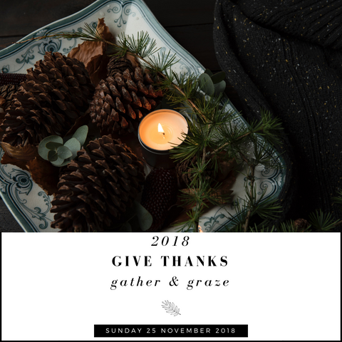 2018 Give Thanks Gather & Graze Tickets