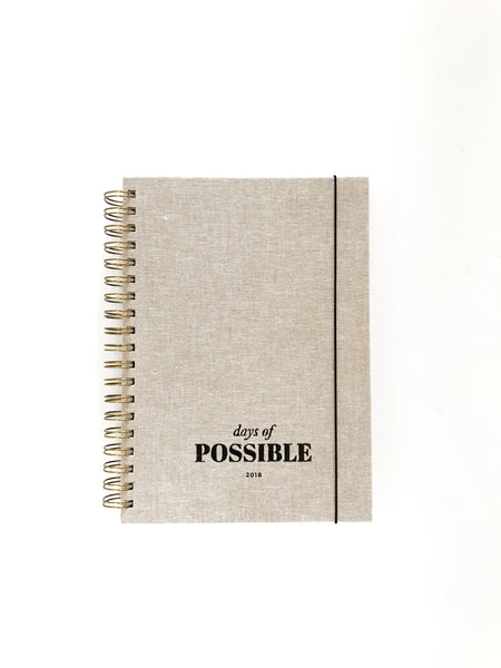 2018 Days of Possible Diary Linen Cover