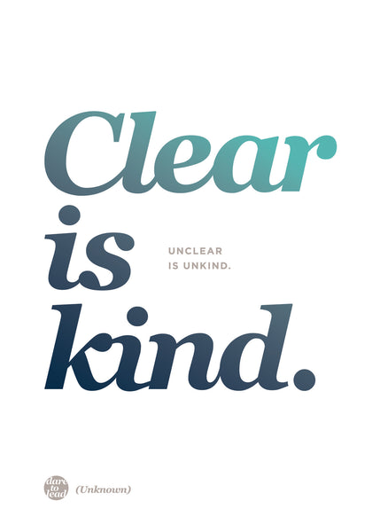 Brené Brown Dare To Lead Workshop Melbourne - Clear is kind, unclear is unkind.