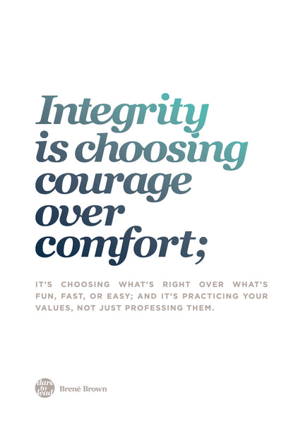 Brené Brown Dare To Lead Workshop Melbourne - Integrity is choosing courage over comfort