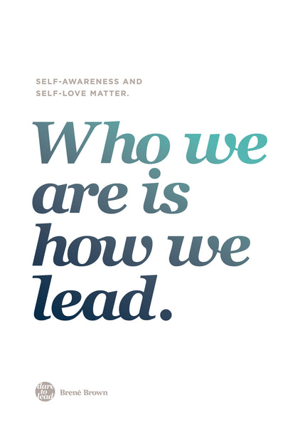 Brené Brown Dare To Lead Workshop Melbourne - Who We Are Is How We Lead