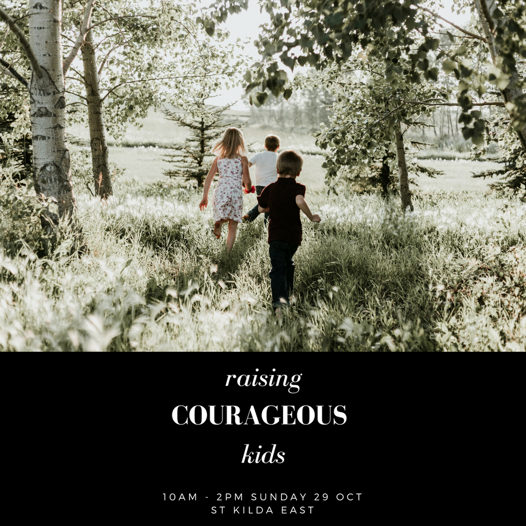 Raising Courageous Kids: Conscious Parenting In The Age Of Overwhelm