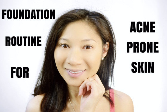 Easy Foundation Routine: Acne Prone Skin | The Makeup Siren