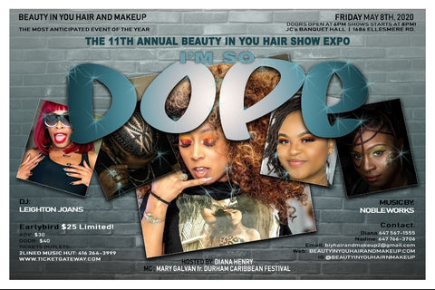 We will be at I'M SO DOPE on May 8th, 2020 at 6pm at JCs banquet hall 1686 Ellesmere Road in Scarborough