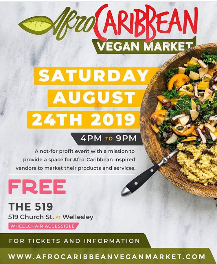 We will be a vendor at the AFRO CARIBBEAN VEGAN MARKET ON AUGUST 24/19