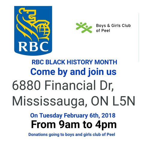 MISSISSAUGA, BRAMPTON AND STREETSVILLE WE WILL BE AT RBC BLACK HISTORY DAY