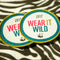 Wear it Wild sew on badge