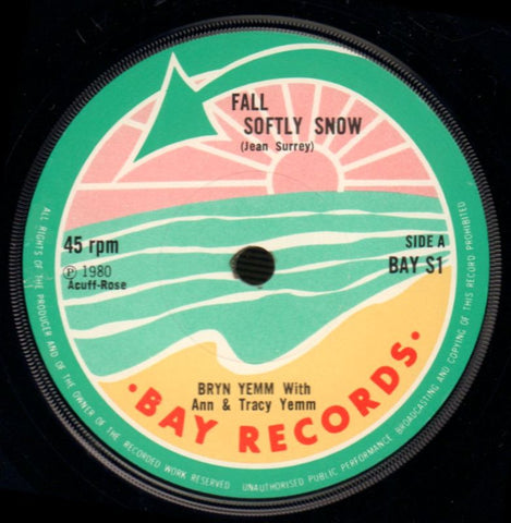 "Bryn Yemm-Fall Softly Snow/Even Song-Bay Records-7"" Vinyl-Ex/NM"