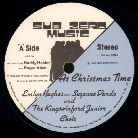 "Hughes/Dando/Kingswinford Junior Choir-At Christmas Time-Sub Zero Music-7"" Vinyl-Ex/NM"