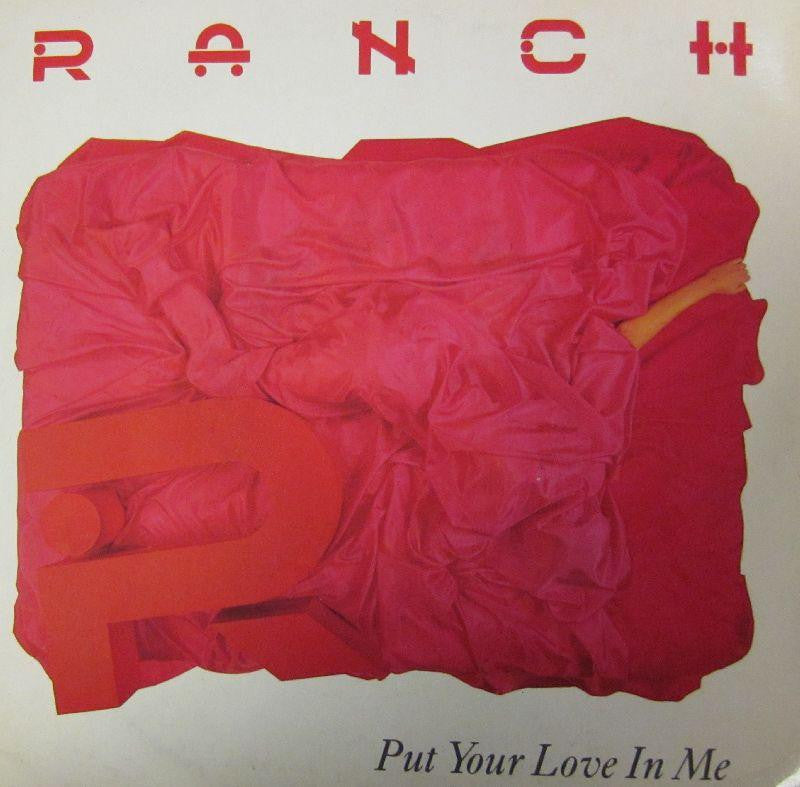 "Ranch-Put Your Love In Me-Sedition Records-7"" Vinyl P/S"