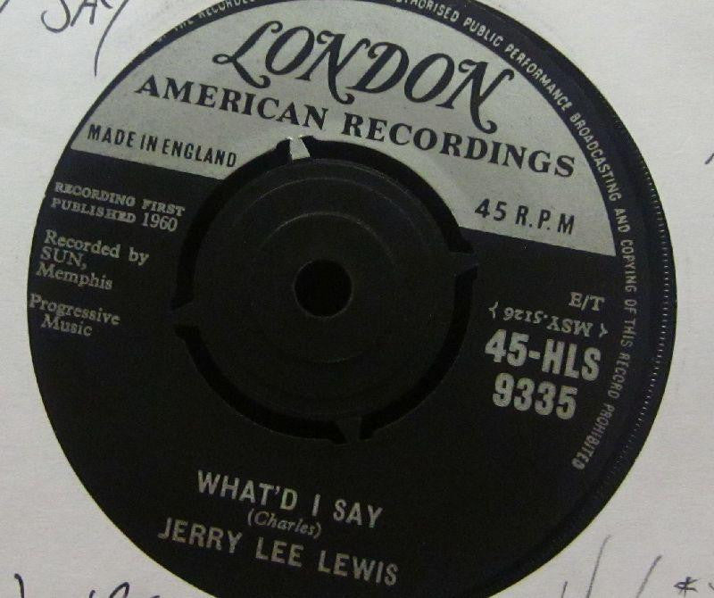 "Jerry Lee Lewis-What'd I Say-London-7"" Vinyl"