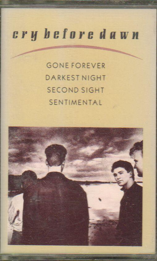 Cry Before Dawn-Gone Forever-Cassette