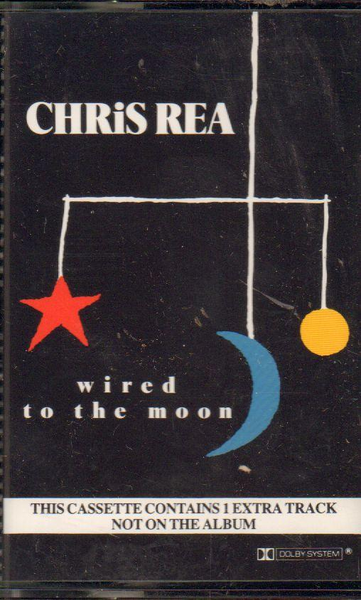 Chris Rea-Wired To The Moon-Cassette