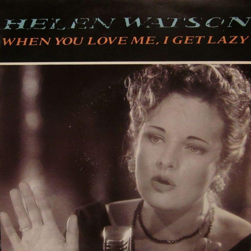 "Helen Watson-When You Love Me I Get Lazy-Columbia-7"" Vinyl P/S"