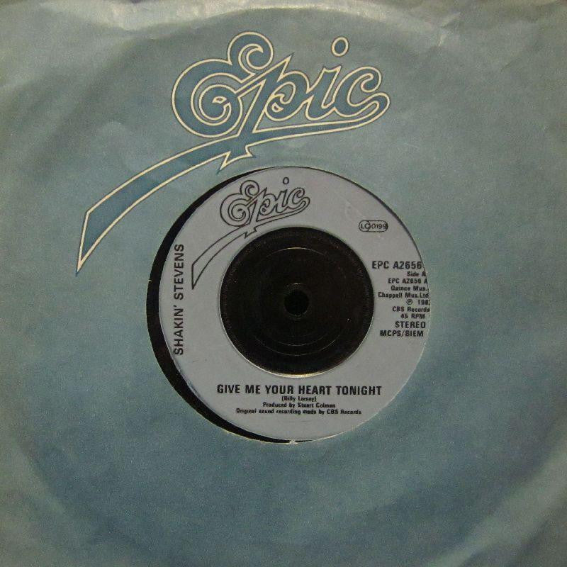 "Shakin' Stevens-Give Me Your Heart Tonight-Epic-7"" Vinyl"