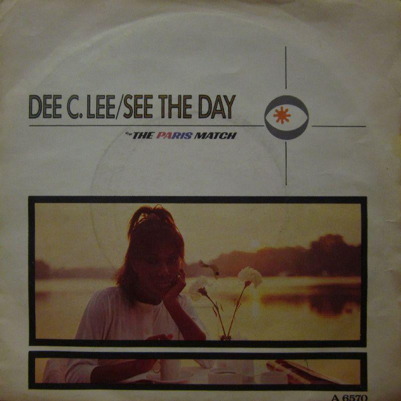 "Dee C Lee-See The Day-CBS-7"" Vinyl P/S"