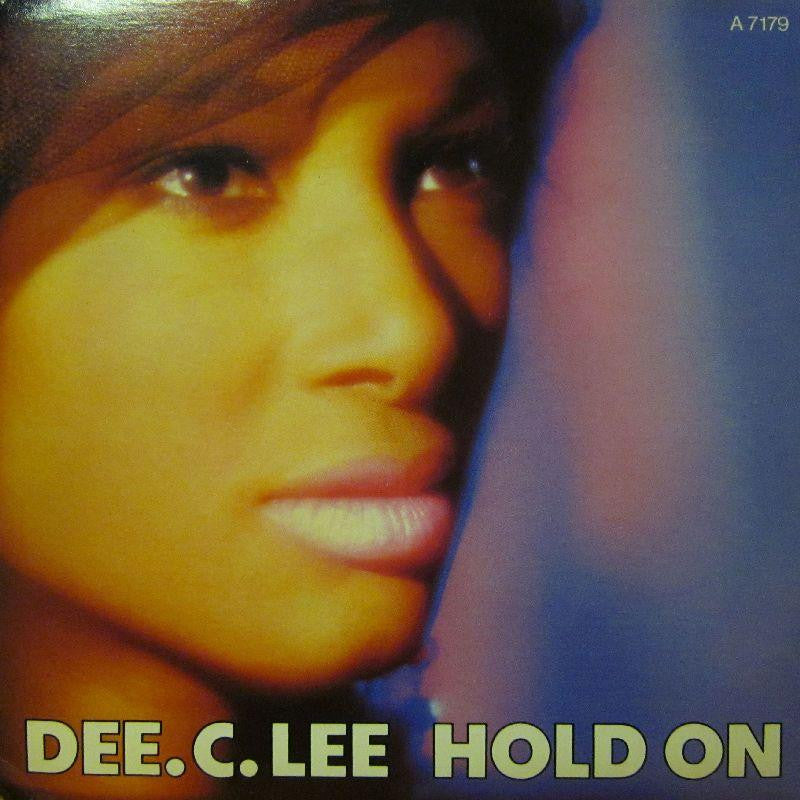 "Dee C Lee-Hold On-CBS-7"" Vinyl P/S"