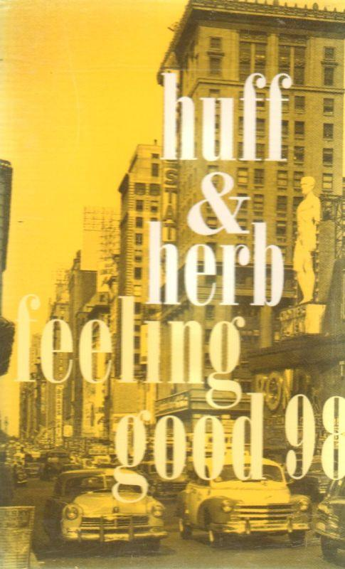 Huff & Herb-Feeling Good 98-Cassette