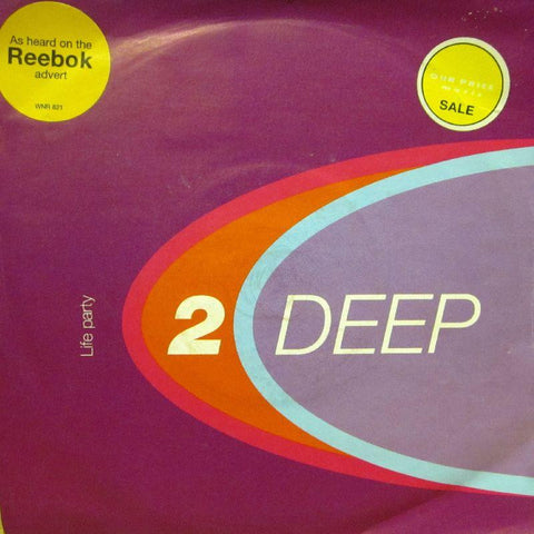 "2 Deep-Life Party-Atomic-7"" Vinyl"