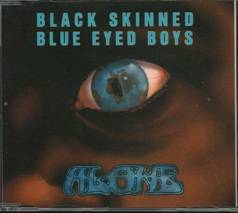 Alone-Black Skinned Blue Eyed Boys-CD Single
