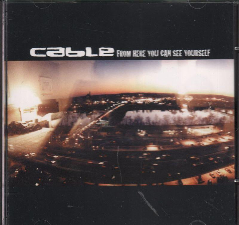 Cable-From Here You Can See Youself-CD Album