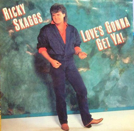 Ricky Skaggs-Love's Gonna Get Ya!-Epic-Vinyl LP