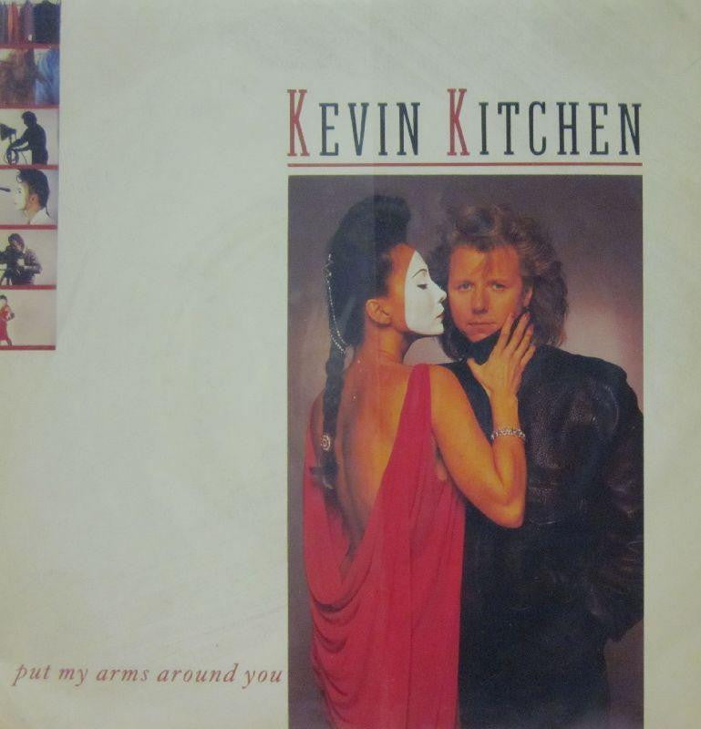 "Kevin Kitchen-Put My Arms Around You-China-7"" Vinyl"