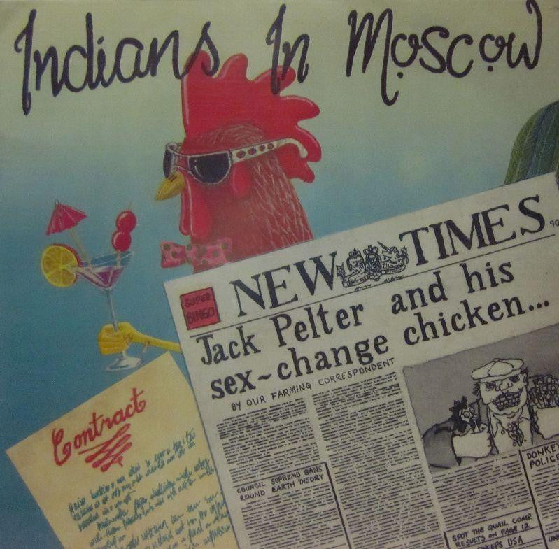 "Indians In Moscow-Jack Pelter & His Sex Change Chicken-Kennick-7"" Vinyl"