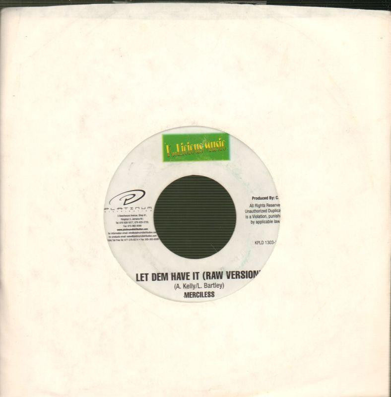 "Merciless-Let Dem Have It-K..Licious Music-7"" Vinyl"