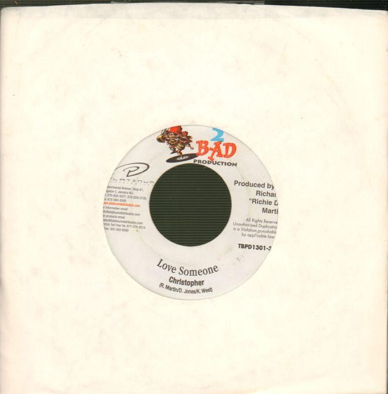 "Christopher-Love Someone-2 Bad-7"" Vinyl"