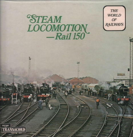 The World of Railways-Steam Locomotion Rail 150-Argo-Vinyl LP