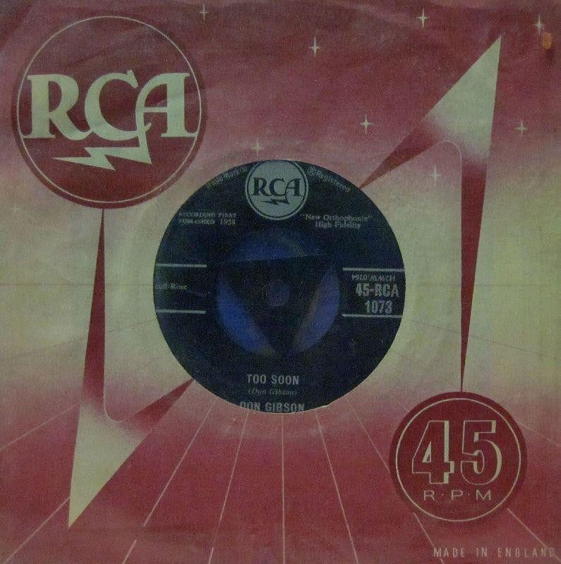 "Don Gibson-Too Soon-RCA-7"" Vinyl"